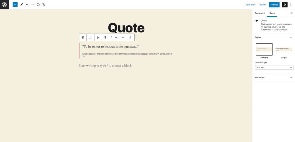 """This image shows an example of the quote block. The example quote is, """"To be or not to be, that is the question..."""" with proper citation below the quotation in the center of the screen."""