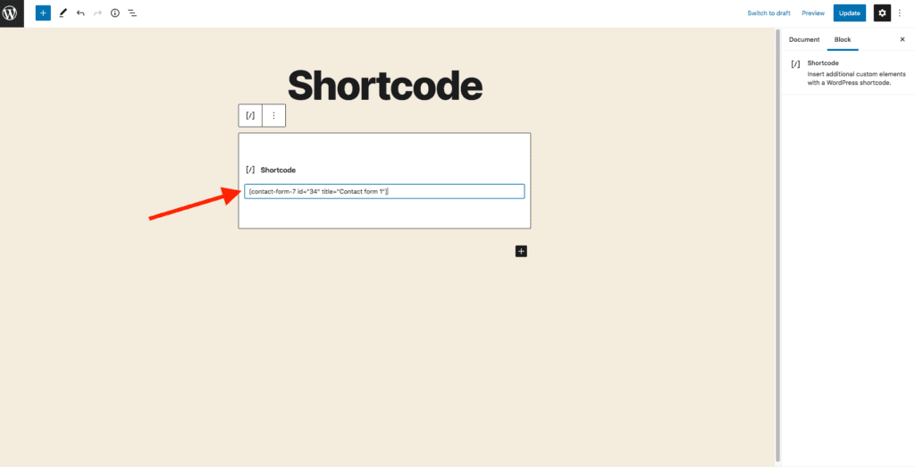 This image displays an example of shortcode entered into the shortcode block. This example used here shortcode for a contact form page.